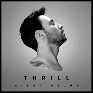 Thrill Aitor Osuna