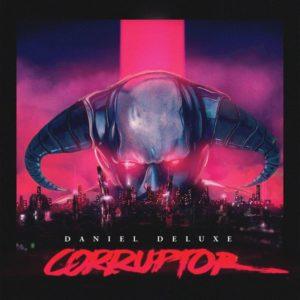 discos de horrorsynth corruptor Daniel Deluxe