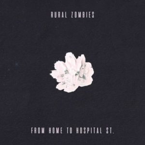 Mejores discos españoles de 2018 From Home to Hospital St. Rural Zombies