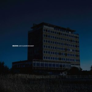 Hay Alguien en Casa de Mucho entre los mejores discos españoles de 2019