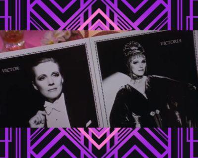 Art Decó y visibilidad LGTB en la película Víctor o Victoria
